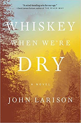 whiskey when we're dry john larison